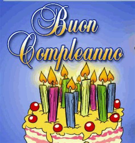 Happy Birthday Wishes In Italian Happy Birthday Ecard In Italian