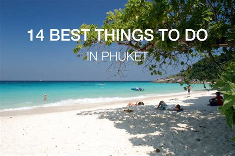 best to phuket travel guide the best everything of phuket