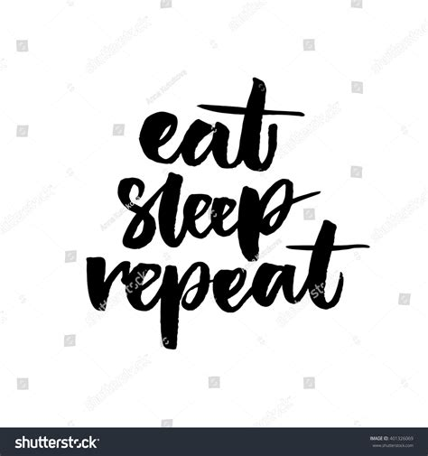 Eat Sleep And Repeat eat sleep repeat phrase posters stock vector