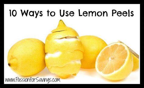 Ways To Use A Lemon by 10 Ways To Use Lemon Peels For Savings