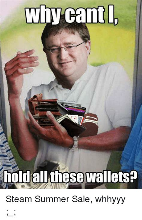 Steam Summer Sale Meme - 25 best memes about whhyyy whhyyy memes