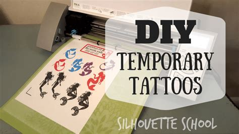temporary tattoo paper kit silhouette school diy temporary tattoos with the