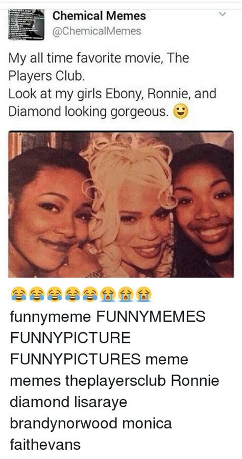 Players Club Meme - 25 best memes about lisaraye lisaraye memes