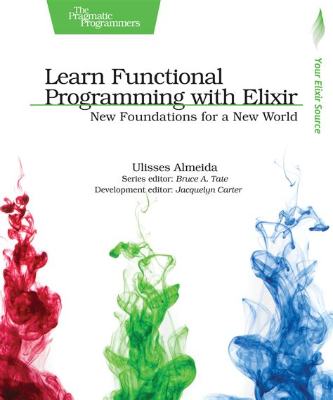 learn functional programming with elixir new foundations