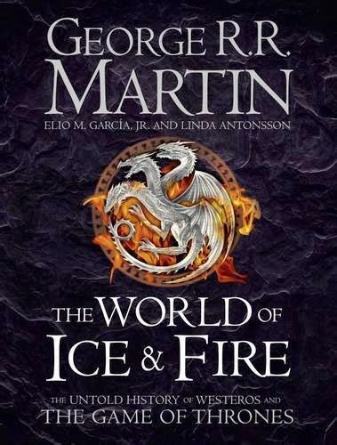 libro the world of ice the wertzone uk cover art for the world of ice and fire