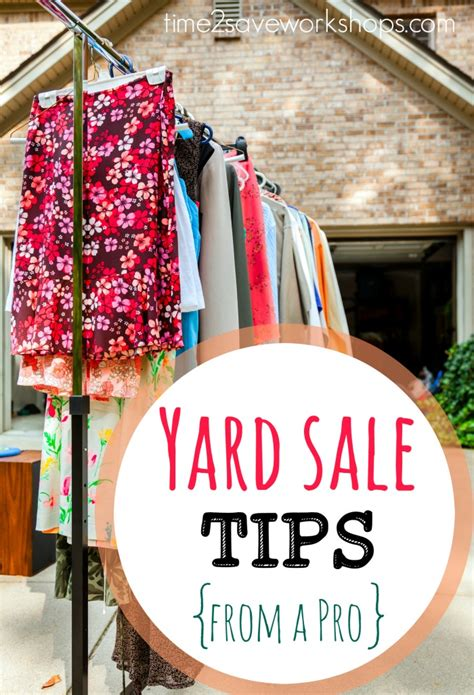 Garage Sale Tips by Yard Sale Tips From A Pro Time 2 Save Workshops