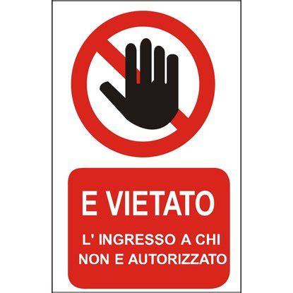 ingresso vietato ecotarga di informazione quot vietato l ingresso ai non