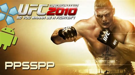 game android ufc mod quot ufc undisputed 2010 quot psp on android gameplay and best