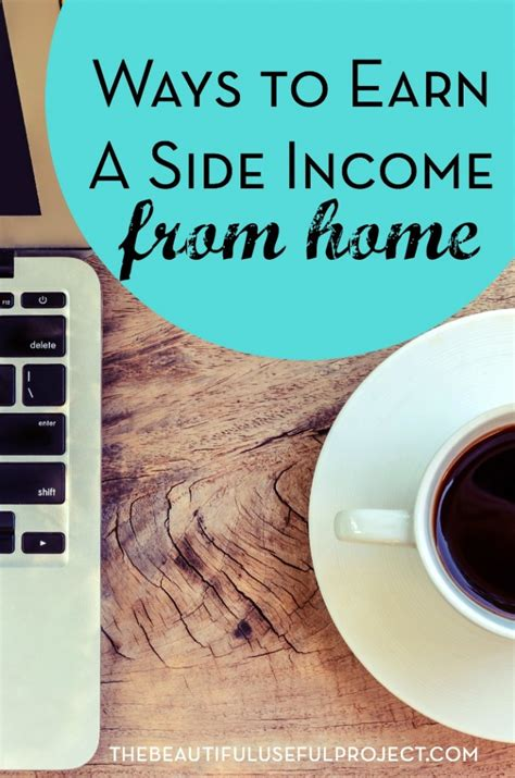 ways to earn a side income from home the beautiful