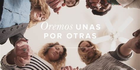 imagenes mujeres cristianas orando oremos unas por otras mujer verdadera blog aviva