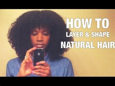 natural hair how to shape it how to cut layers shape natural hair nik scott youtube