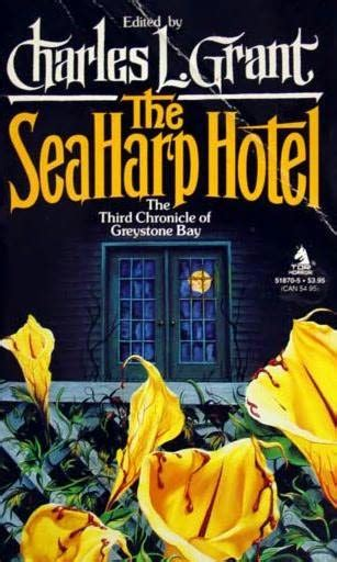 tales from greystone bay books the seaharp hotel greystone bay book 3 by charles l grant