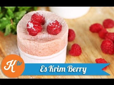 youtube membuat es krim resep es krim buah berry berry ice cream recipe video
