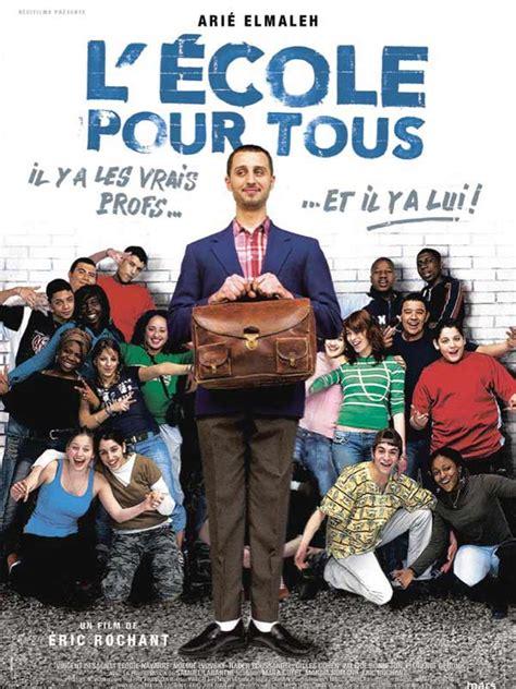 film comedie francaise streaming l ecole pour tous film 2005 allocin 233