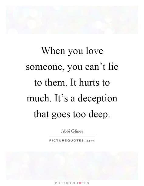 who and the who them when loving hurts and you don t why books deception quotes deception sayings deception picture