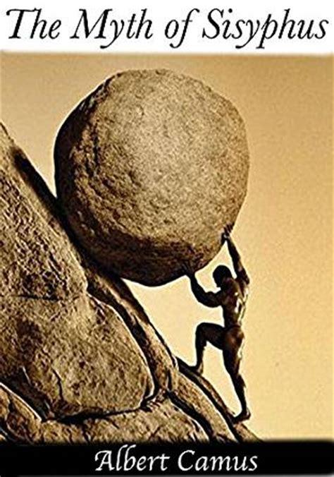 the myth of sisyphus the myth of sisyphus kindle edition by albert camus literature fiction kindle ebooks