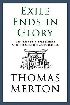 exle biography of a living person exile ends in glory the life of a trappistine mother m