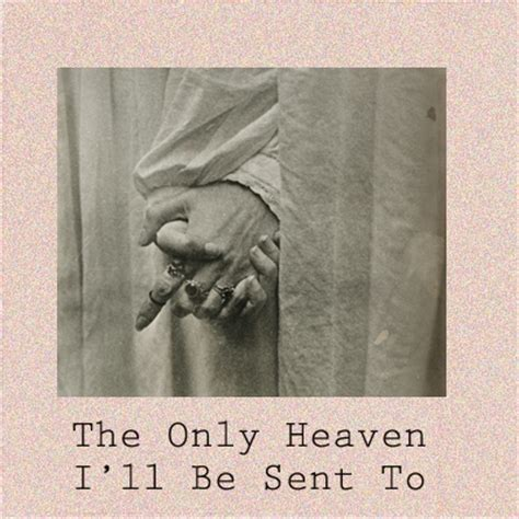 8tracks radio the only heaven i ll be sent to 11 songs free and playlist