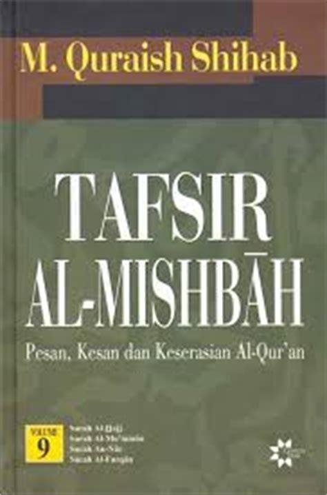 Tafsir Al Misbah Jilid Terpisah Quraish Shihab 5 karya ulama tafsir al misbah