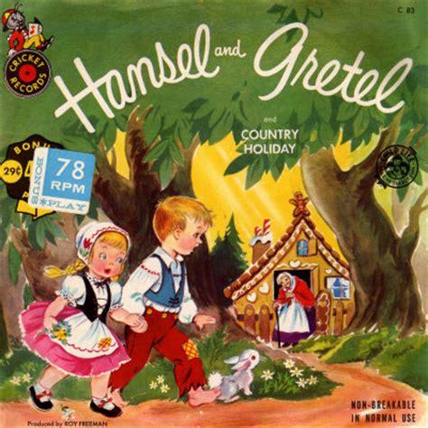 hansel y gretel hansel and pandielleando hansel y gretel