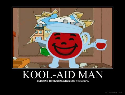 Kool Aid Oh Yeah Meme - kool aid man motivation poster by tenkage on deviantart