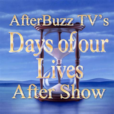 Days Of Our Lives Now On Itunes by Days Of Our Lives Afterbuzz Tv Aftershow By Afterbuzz Tv