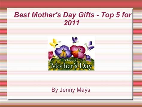 Top 5 Mothers Day Gifts by Best S Day Gifts Top 5 For 2011