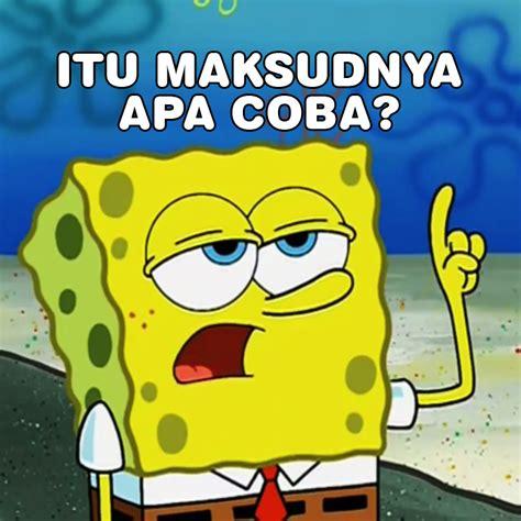kumpulan gambar meme lucu spongebob galau suatu dunia
