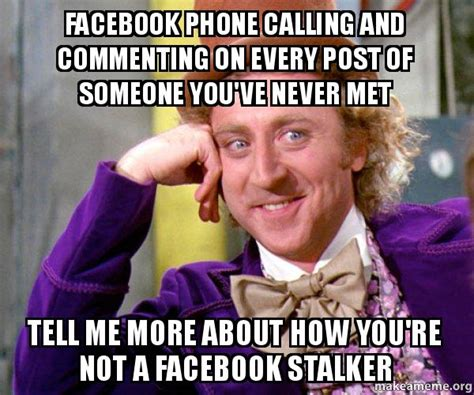 How Do You Make Memes On Facebook - facebook phone calling and commenting on every post of