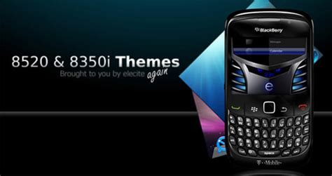 themes in blackberry curve 8520 premium blackberry curve 8520 and 8350i themes from elecite