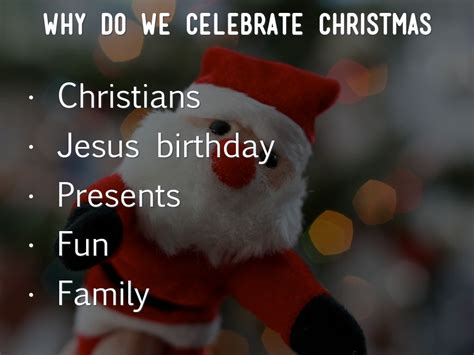 christmas 47 staggering why do we celebrate christmas