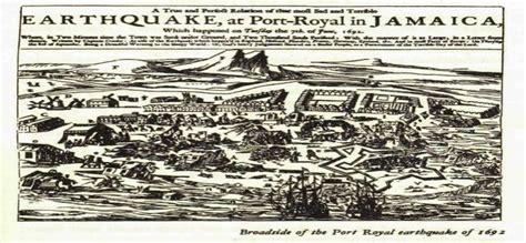 port royal jamaica history port royal earthquake jamaica june 7 1692