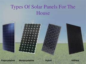types of solar panels for homes types of solar panels for the house