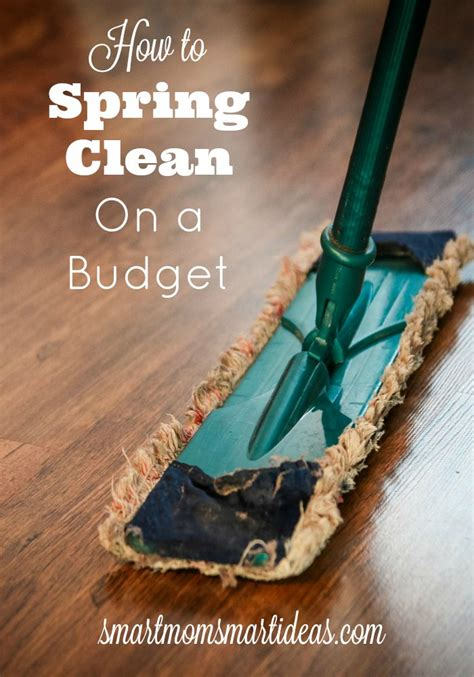 how to spring clean how to spring clean on a budget