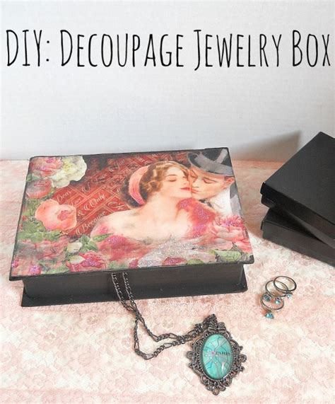 Diy Decoupage Glue - diy decoupage graphic 45 jewelry box by running with a