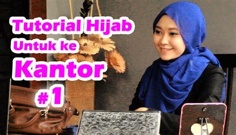 tutorial berhijab untuk ke kantor tutorial hijab untuk ke kantor 1