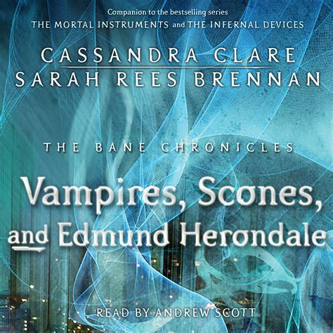 the bane chronicles audiobook on the vires scones and edmund herondale audiobook by