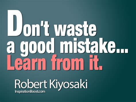 s day mistakes don t waste a mistake learn from it robert