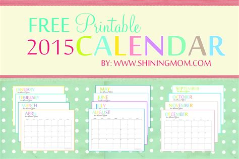 Free Printable Monthly Calendar The Printable 2015 Monthly Calendar By Shiningmom Is Here
