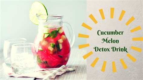 Watermelon Cucumber Detox Drink by 12 Awesome Juices For Summer You Must Try Recipes The
