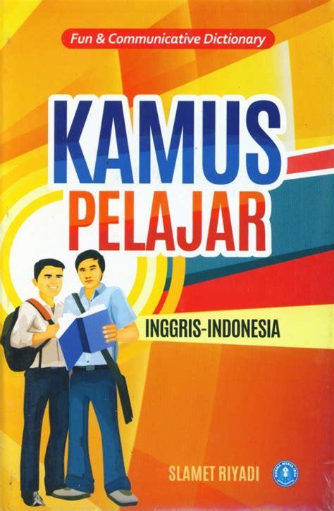Kamus Pelajar Inggris Indonesia kamus pelajar inggris indonesia communicative dictionary cover baru tokopelajar id