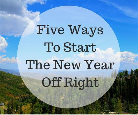 five ways to start the new year right it s a lovely
