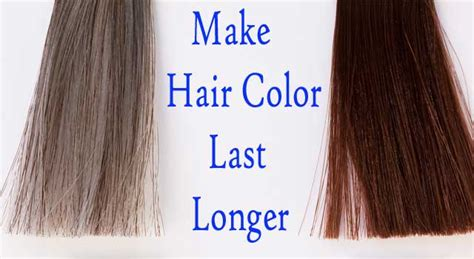 How To Make Hair Color Last by How Do You Make Your Hair Colour Last Longer 5 Steps