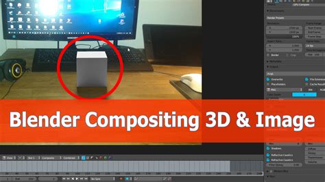 tutorial blender compositing blender compositor tutorial image and 3d objects