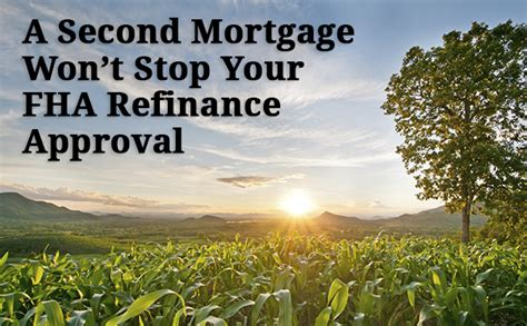 fha streamline refinance when you a second mortgage