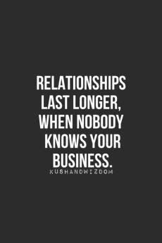 Do Relationship Really Last by Relationships Last Longer When Nobody Knows Your Business