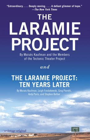 The Laramie Project Tectonic Theater Project   6 essential books on the history of lgbt rights in america