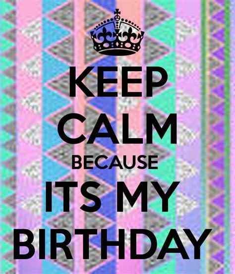 imagenes keep a calm it s my birthday month keep calm because its my birthday poster panda keep