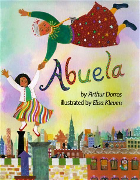 children s spanish books quot abuela by arthur dorros reviews discussion bookclubs lists