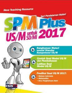 Erlangga X Press Us M Sd Mi 2018 Ipa 1 spm plus us m sd mi 2017 kulak buku kulak buku
